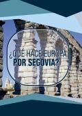 ¿Qué hace Europa por Segovia?